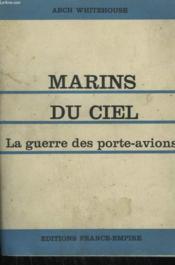 Marins Du Ciel. La Guerre Des Porte- Avions. - Couverture - Format classique
