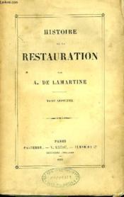Histoire de la Restauration. TOME VII - Couverture - Format classique