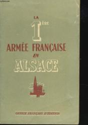 La Premiere Armee Francaise En Alsace - Couverture - Format classique
