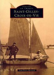 Saint-Gilles-Croix-de-Vie - Couverture - Format classique