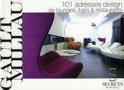 101 adresses design de lounges, bars et restaurants - Intérieur - Format classique