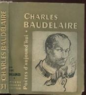 Charles Baudelaire - Collection Poetes D'Aujourd'Hui N°31 - Couverture - Format classique