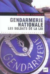 Gendarmerie nationale : les soldats de la loi - Intérieur - Format classique