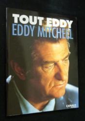 Tout eddy- eddy mitchell story - Couverture - Format classique