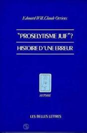 Proselytisme juif ? histoire d'une erreur - Couverture - Format classique