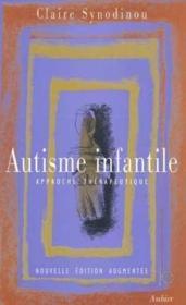 Autisme infantile - approche therapeutique - Couverture - Format classique