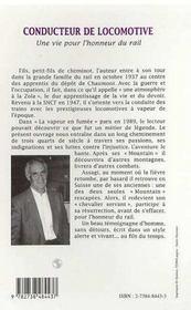 Conducteur De Locomotive ; Une Vie Pour L'Honneur Du Rail - 4ème de couverture - Format classique