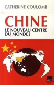 Chine, le nouveau centre du monde ? - Intérieur - Format classique