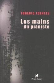 Mains Du Pianiste (Les) - Couverture - Format classique