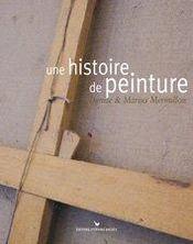 Une histoire de peinture ; denise et marius mermillon - Intérieur - Format classique