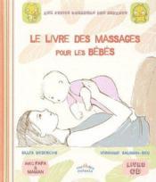 Le livre des massages pour les bébés - Couverture - Format classique