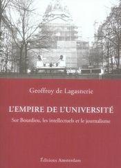 L'empire de l'université ; sur bourdieu, les intellectuels et le journalisme - Intérieur - Format classique