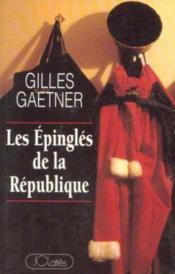 Les Epingles De La Republique - Couverture - Format classique