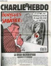 Charlie Hebdo N°15 - Bouygues A Sabatier : Et Estime Toi Heureux Qu'On Ne Te Coule Pas Dans Le Beton - Couverture - Format classique