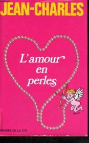 L'Amour En Perles - Couverture - Format classique