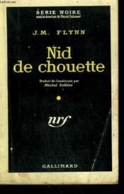 Nid De Chouette. ( The Deadly Boodle ). Collection : Serie Noire N° 534 - Couverture - Format classique