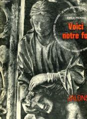 Synthese De La Foi Catholique. Collection : Jalons. Je Sais, Je Crois. - Couverture - Format classique