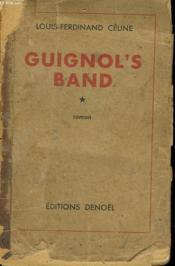 Guignol'S Band. Tome 1. - Couverture - Format classique