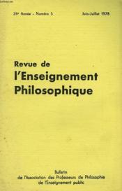 REVUE DE L'ENSEIGNEMENT PHILOSOPHIQUE, 28e ANNEE, N° 5, JUIN-JUILLET 1978 - Couverture - Format classique