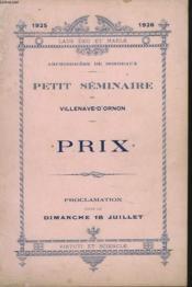Petit Seminaire De Villenave-D'Ornon. Archidociese De Bordeaux, Annee 1925-1926. Prix. Proclamation Faite Le Dimanche 18 Juillet. - Couverture - Format classique