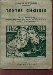 TEXTES CHOISIS - POUR LES LECTURES EXPLIQUEES ET LECTURES DIRIGEES - CLASSES DE 6e ET 5e DES LYCEES ET COLLEGES, ET COURS SECONDAIRES, COURS PREPARATOIRES ET 1eR ANNEE DES EPS, ... / 3e EDITION. - Couverture - Format classique