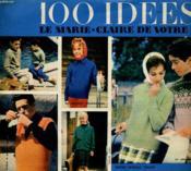 100 Idees Pour Etre Heureuse - Supplement Mensuel Gratuit De Marie-Claire N°59 - Notre Special Tricot: 7 Tricot Indispensables! - Couverture - Format classique