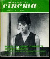 Revue De Cinema - Image Et Son N° 285 - Images Du Quebec - Cannes 74 - Antoine Bonfanti Et Toute L'Actualite Cinematographique - Couverture - Format classique