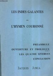 Les Indes Galantes Ou L'Hymen Couronne. - Couverture - Format classique