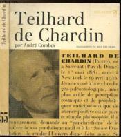 Teilhard De Chardin - Collection Philiosophes De Tous Les Temps N°53 - Couverture - Format classique