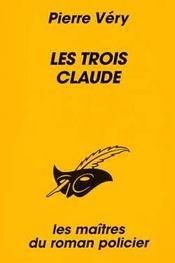 Les trois Claude - Intérieur - Format classique