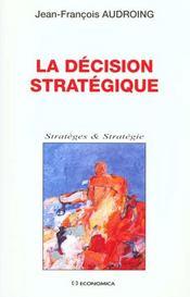 La decision strategique - Intérieur - Format classique