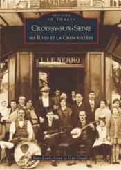 Croissy-sur-Seine ; ses rives et la grenouillère - Couverture - Format classique