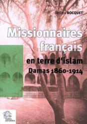 Missionnaires francais en terre d'islam - Couverture - Format classique