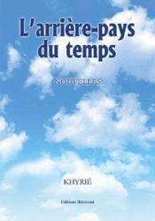 L'Arriere-Pays Du Temps - Couverture - Format classique