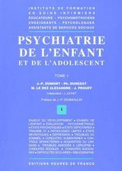 Psychiatrie de l'enfant et de l'adolescent t.1 - Intérieur - Format classique