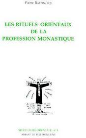 Les rituels orientaux de la profession monastique - Couverture - Format classique