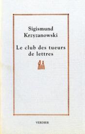 Le Club Des Tueurs De Lettres - Couverture - Format classique