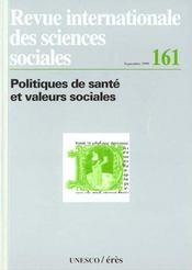 Revue Internationale Des Sciences Dociales N .161 Politiques De Sante Et Valeurs Sociales - Intérieur - Format classique