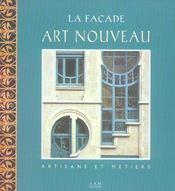 La facade art nouveau de bruxelles - artisans et metiers - Intérieur - Format classique