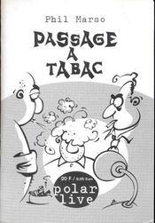 Passage a tabac ; 3e edition - Intérieur - Format classique
