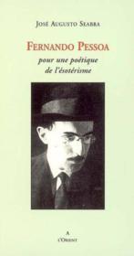 Fernando Pessoa Poetique De L'Esoterisme - Couverture - Format classique