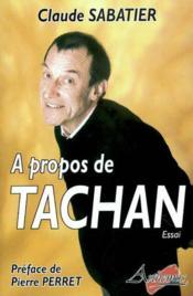 À propos de Tachan - Couverture - Format classique