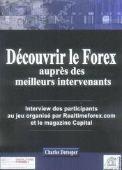 Decouvrir Le Forex Aupres Des Meilleures Intervenants. Interview Des Participants Au Jeu Organise - Intérieur - Format classique