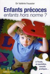 Enfants précoces, enfants hors normes ? - Couverture - Format classique