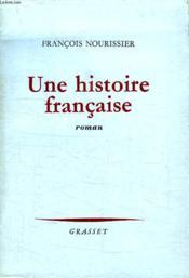 Une Histoire Francaise. - Couverture - Format classique