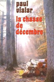 La Chasse De Decembre. - Couverture - Format classique