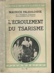 L'Ecroulement Du Tsarisme. Collection : Toute L'Histoire N° 10 - Couverture - Format classique
