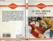 Le Fol Amour D'Olivia - Folly To Love - Couverture - Format classique