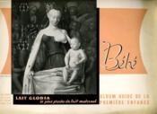 Bebe - Album Guide De La Premiere Enfance - Avant La Naissane - Regime De Vie Du Nouveau-Ne - La Toilette - Habillement De L'Enfant... - Couverture - Format classique