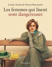telecharger Les femmes qui lisent sont dangereuses livre PDF en ligne gratuit